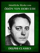Sämtliche Werke von Ödön von Horvath