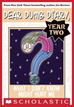 Dear Dumb Diary Year Two #4: What I Don't Know Might Hurt Me