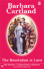 Barbara Cartland - The Revelation Is Love artwork