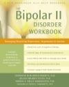 The Bipolar II Disorder Workbook