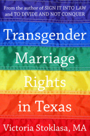 Transgender Marriage Rights in Texas book
