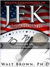 Master Chronology Of JFK Assassination