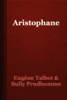 Eugène Talbot & Sully Prudhomme - Aristophane artwork