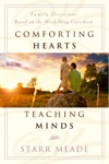 Comforting Hearts Teaching Minds