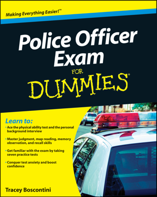 Police Officer Exam For Dummies - Raymond Foster & Tracey Biscontini book