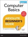 Computer Basics Absolute Beginners Guide Windows 10 Edition 8e