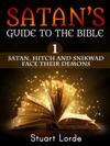 Satan Hitch And Snikwad Face Their Demons