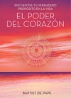 El Poder Del Corazn The Power Of The Heart Spanish Edition