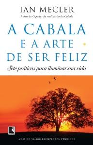 A Cabala e a arte de ser feliz Book Cover