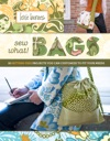 Sew What Bags