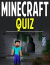 Minecraft Quiz Trivia To Test Your Knowledge