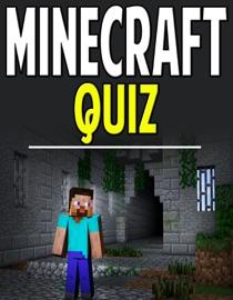 Minecraft Quiz Trivia To Test Your Knowledge