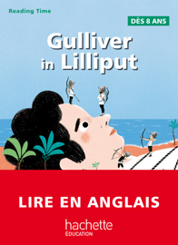 Gulliver in Lilliput - Reading Time