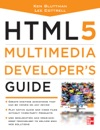 HTML5 Multimedia Developers Guide