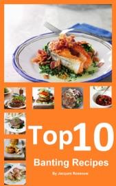 Top 10 Banting Recipes