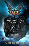 Elite Dangerous Docking Is Difficult