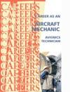 Career As An Aircraft Mechanic