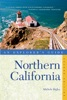 Explorer's Guide Northern California (Second Edition)