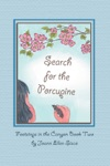 Search For The Porcupine