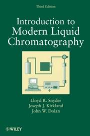 Introduction to Modern Liquid Chromatography - Lloyd R. Snyder, Joseph J. Kirkland & John W. Dolan