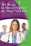 101 Ways To Score Higher On Your NCLEX