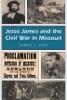 Jesse James And The Civil War In Missouri