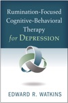 Rumination-Focused Cognitive-Behavioral Therapy For Depression