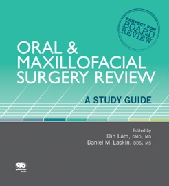ORAL & MAXILLOFACIAL SURGERY REVIEW