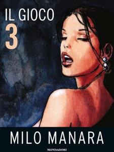 Il gioco 3 da Milo Manara