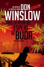 Tras la pista del espejo de Buda (Los misterios de Neal Carey 2) PDF Download