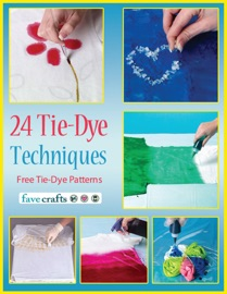 24 Tie Dye Techniques Free Tie Dye Patterns