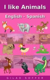 I Like Animals English Spanish