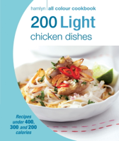 Angela Dowden - Hamlyn All Colour Cookery: 200 Light Chicken Dishes artwork