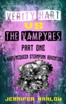 Verity Hart Vs The Vampyres Part One