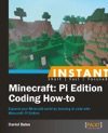 Instant Minecraft Pi Edition Coding How-to