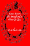 Santas Secrets The Story That Can Never Be Read