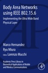 Body Area Networks Using IEEE 802156