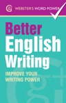 Websters Word Power Better English Writing