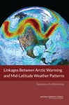 Linkages Between Arctic Warming And Mid-Latitude Weather Patterns