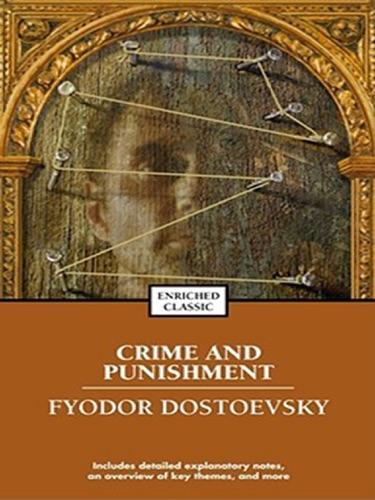 Crime and Punishment - Fyodor Dostoyevsky - Fyodor Dostoyevsky