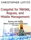 Craigslist For Heroes Rogues And Middle Management