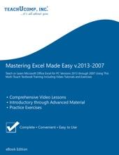 Mastering Excel Made Easy V.2013-2007