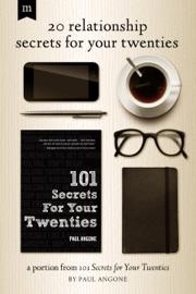 20 Relationship Secrets for Your Twenties