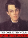 The Collected Works Of W B Yeats