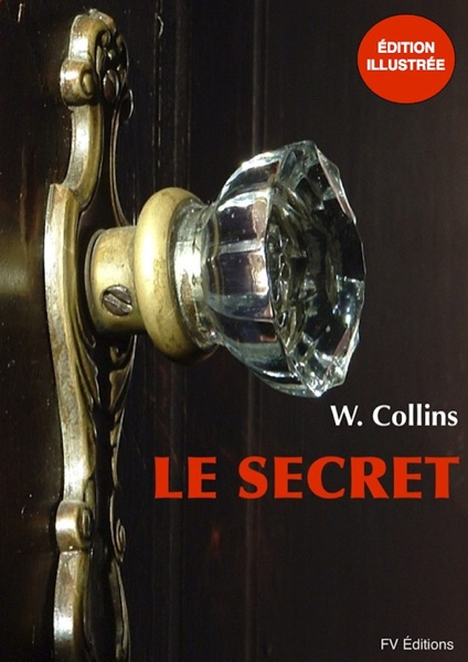 Le Secret (Illustré)
