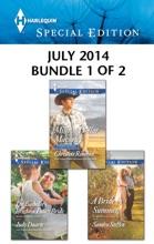 Harlequin Special Edition July 2014 - Bundle 1 Of 2