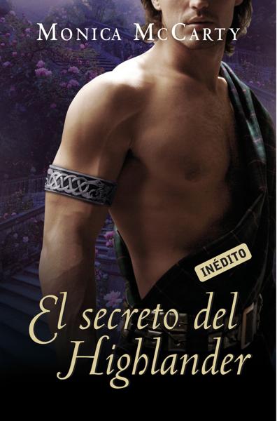 El secreto del Highlander (Los MacLeods 2) by Monica McCarty