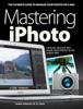 Mastering iPhoto