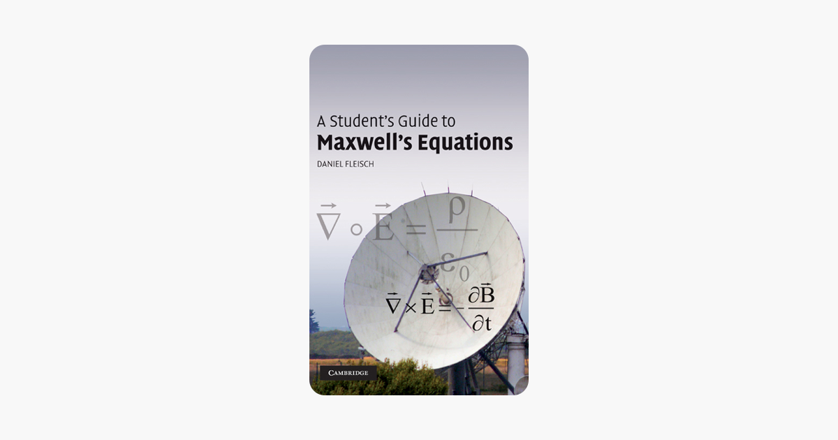 A Student's Guide to Maxwell's Equations - Daniel Fleisch