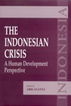 The Indonesian Crisis A Human Development Perspective
